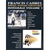 Cabrel francis – intégrale vol 1 spécial guitare tablatures
