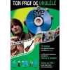 Ton Prof Ukulele + DVD