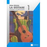 Guitare Volume 1 : Initiation et découverte – Guitare