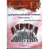 Symphonic FM – Vol. Initiation : Elève : Piano, Percussion, Guitare
